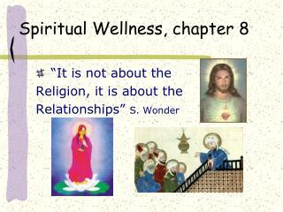 Spiritual Wellness, chapter 8