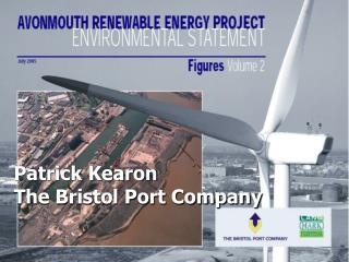 Patrick Kearon The Bristol Port Company