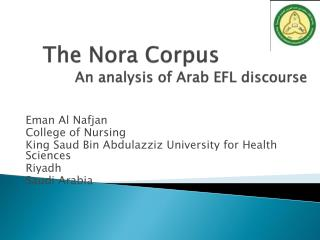 The Nora Corpus  An analysis of Arab EFL discourse