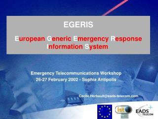 EGERIS  European Generic Emergency Response Information System