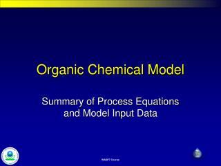 Organic Chemical Model