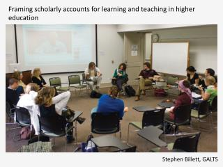 Framing scholarly accounts for learning and teaching in higher education