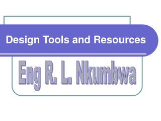 Design Tools and Resources