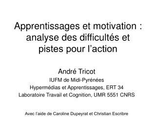 Apprentissages et motivation : analyse des difficult s et pistes pour l action