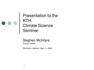 Presentation to the  KTH  Climate Science  Seminar