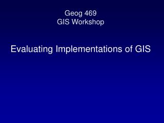 Geog 469 GIS Workshop