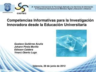 Competencias Informativas para la Investigaci n Innovadora desde la Educaci n Universitaria