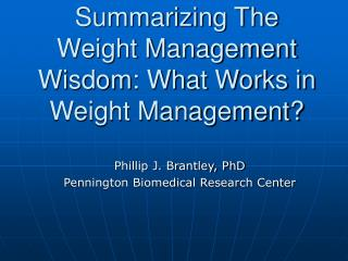 Summarizing The Weight Management Wisdom: What Works in Weight Management