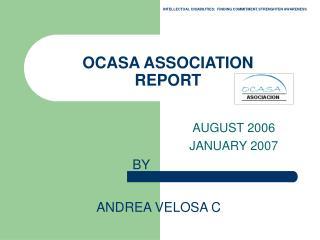OCASA ASSOCIATION  REPORT