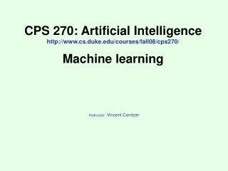 CPS 270: Artificial Intelligence cs.duke