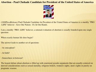 Abortion - Paul Chehade Candidate for President of the Unite