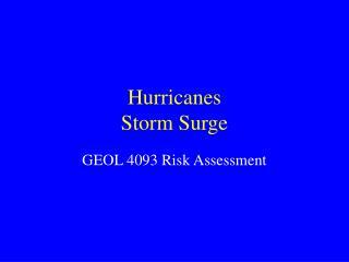 Hurricanes Storm Surge
