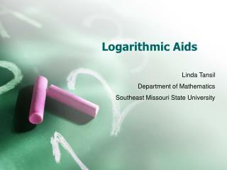 Logarithmic Aids