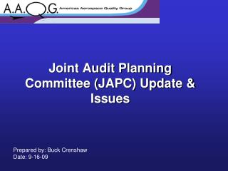 Joint Audit Planning Committee JAPC Update  Issues
