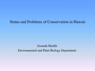 Status and Problems of Conservation in Hawaii