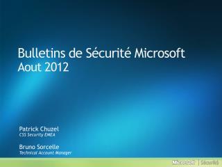 Bulletins de S curit  Microsoft Aout 2012