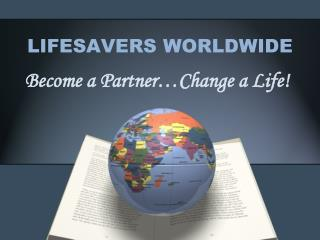 LIFESAVERS WORLDWIDE