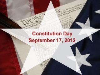 Constitution Day                     September 17, 2012