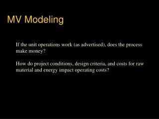MV Modeling