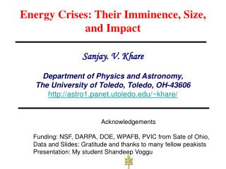 Energy Crises: Their Imminence, Size, and Impact