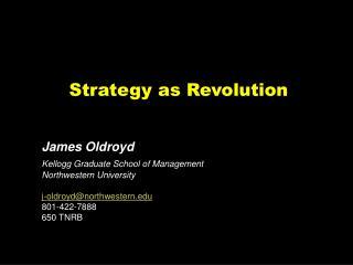 Strategy as Revolution
