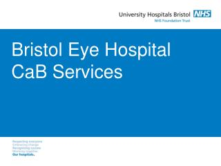 Bristol Eye Hospital CaB Services