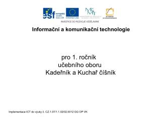 Implementace ICT do v uky c. CZ.1.07