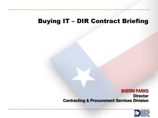 Buying IT   DIR Contract Briefing