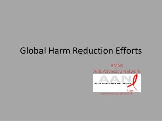 Global Harm Reduction Efforts