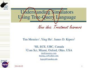 Understanding Simulators  Using Tree-Query Language