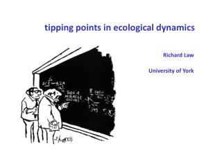 Tipping points in ecological dynamics