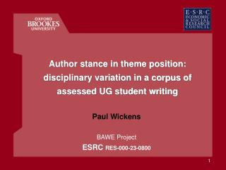 Author stance in theme position: disciplinary variation in a corpus of assessed UG student writing