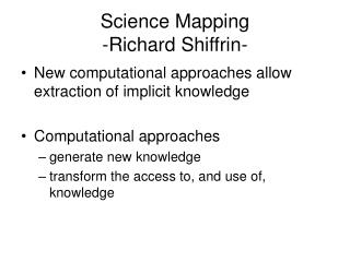 Science Mapping -Richard Shiffrin-