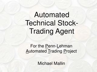 Automated Technical Stock-Trading Agent