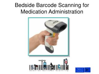 Bedside Barcode Scanning for Medication Administration