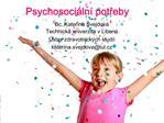 Psychosoci ln  potreby