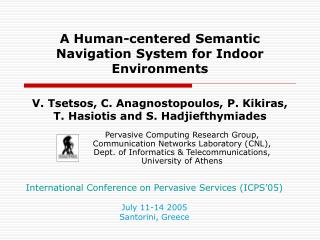 A Human-centered Semantic Navigation System for Indoor Environments