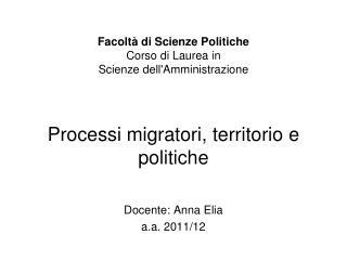 Facolt  di Scienze Politiche    Facolt  di Scienze Politiche  Corso di Laurea in Scienze dellAmministrazione   Processi