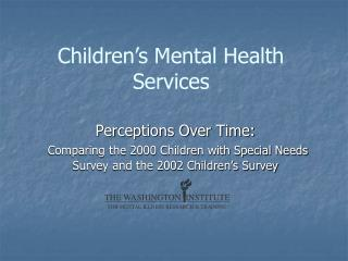 Children s Mental Health Services