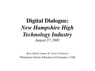 Digital Dialogue:  New Hampshire High Technology Industry August 27, 2002