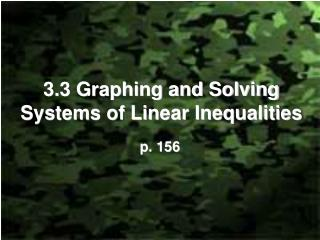 3.3 Graphing and Solving Systems of Linear Inequalities