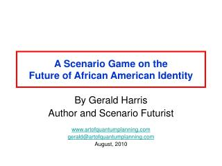 A Scenario Game on the  Future of African American Identity