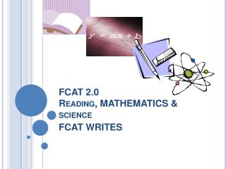 FCAT 2.0  Reading, MATHEMATICS  science