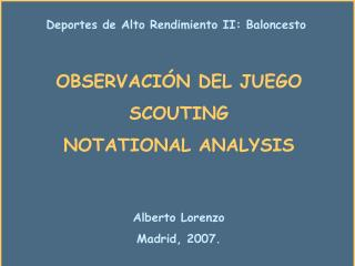OBSERVACI N DEL JUEGO SCOUTING NOTATIONAL ANALYSIS