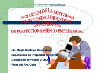 INCLUCI N DE LA ACTIVIDAD  DE PROPIEDAD INDUSTRIAL  EN EL PROCESO  DE PERFECCIONAMIENTO EMPRESARIAL.