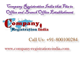 Company Registration India that Fits to Office and Branch