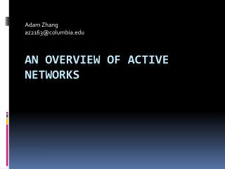 An Overview of Active NetworkS