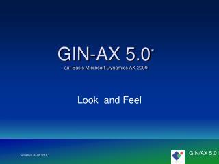 GIN-AX 5.0 auf Basis Microsoft Dynamics AX 2009