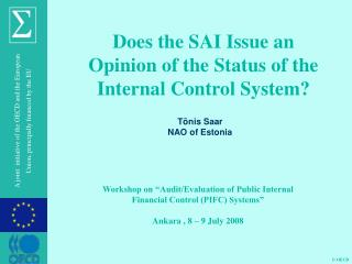Does the SAI Issue an Opinion of the Status of the Internal Control System