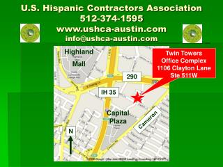 U.S. Hispanic Contractors Association 512-374-1595 ushca-austin infoushca-austin